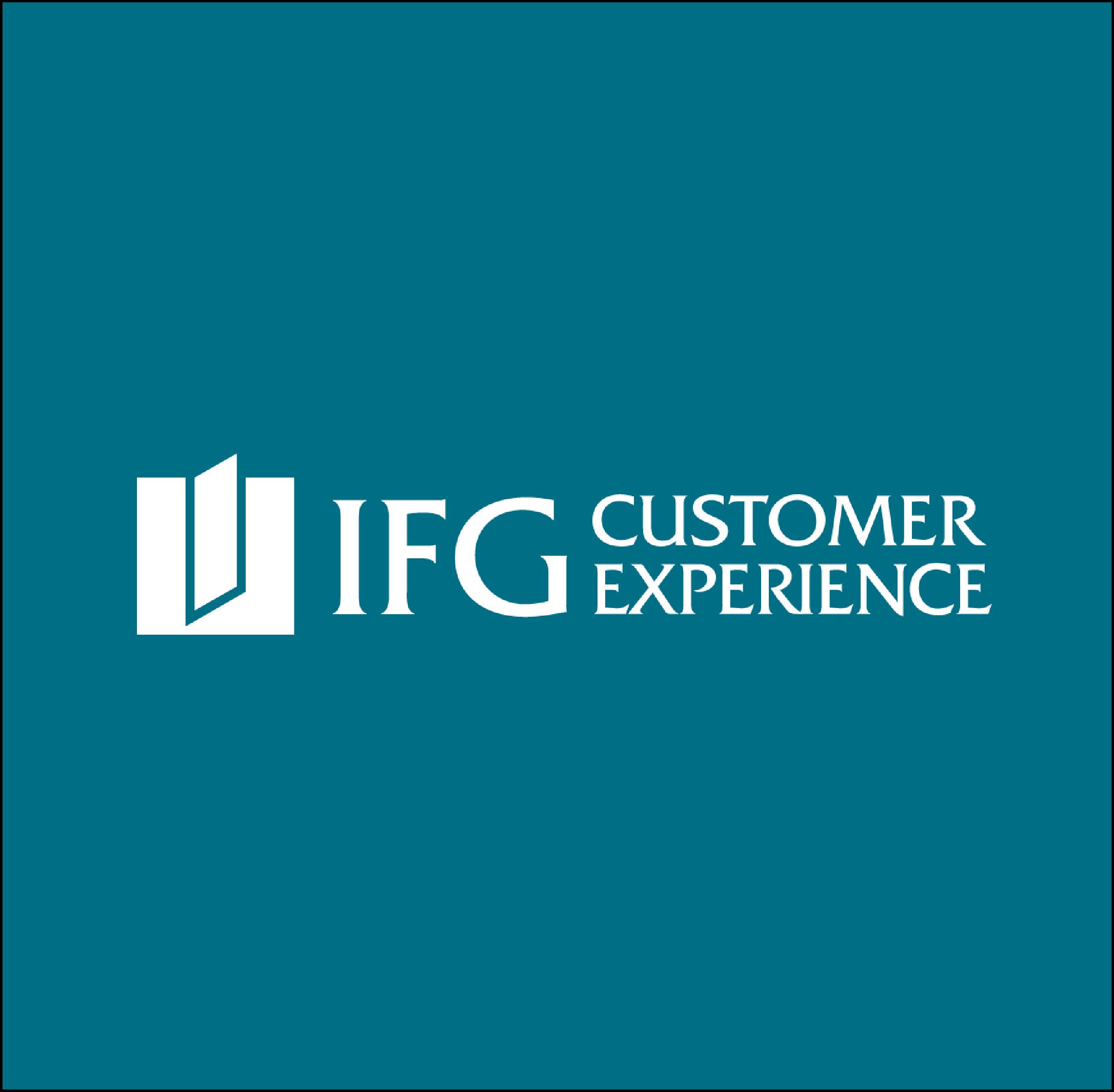 IFG CUSTOMER EXPERIENCE